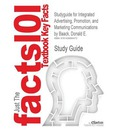 Studyguide for Integrated Advertising, Promotion, and Marketing Communications by Baack, Donald E., ISBN 9780136104063 - Cram101 Textbook Reviews