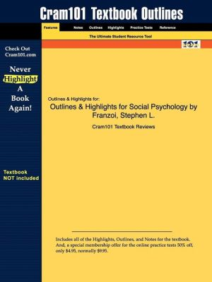 Outlines & Highlights For Social Psychology By Franzoi, Stephen L, Isbn