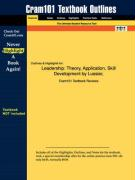 Outlines & Highlights for Leadership: Theory, Application, Skill Development by Lussier, ISBN: 0324155565
