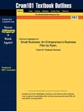 Studyguide for Small Business: An Entrepreneur' Business Plan by Ryan & Hiduke, ISBN 9780030335877 - Ryan and Hiduke, And Hiduke / Cram101 Textbook Reviews / Cram101 Textbook Reviews