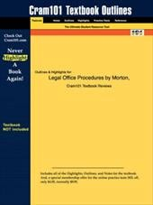 Studyguide for Legal Office Procedures by Morton, ISBN 9780130496218 - Morton / Cram101 Textbook Reviews / Cram101 Textbook Reviews