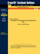 Outlines & Highlights for Excellence in Business Communication by Thill, ISBN: 0130909475
