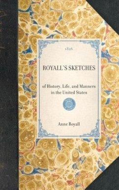 Royall's Sketches - Royall, Anne