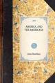 America, and the Americans - James Boardman; Price Collier