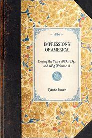 Impressions of America: Volume 1 - Tyrone Power