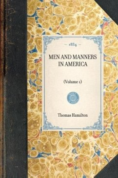 MEN AND MANNERS IN AMERICA(Volume 1) - Thomas Hamilton
