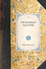 Silverado Squatters - Dr Robert Stevenson
