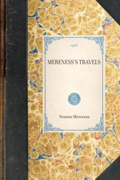 Travels in the American Colonies - Herausgeber: Mereness, Newton
