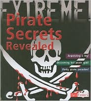 Pirate Secrets Revealed - Anna Claybourne