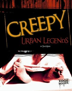 Creepy Urban Legends - O'Shei, Tim