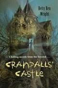 Crandalls' Castle [With Paperback Book]