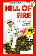 Hill of Fire (An I Can Read Book, Level 3)