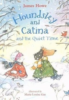 Houndsley and Catina and the Quiet Time with CD - Howe, James