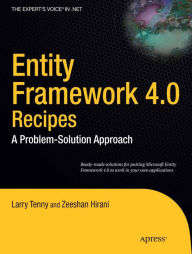 Entity Framework 4.0 Recipes: A Problem-Solution Approach - Larry Tenny