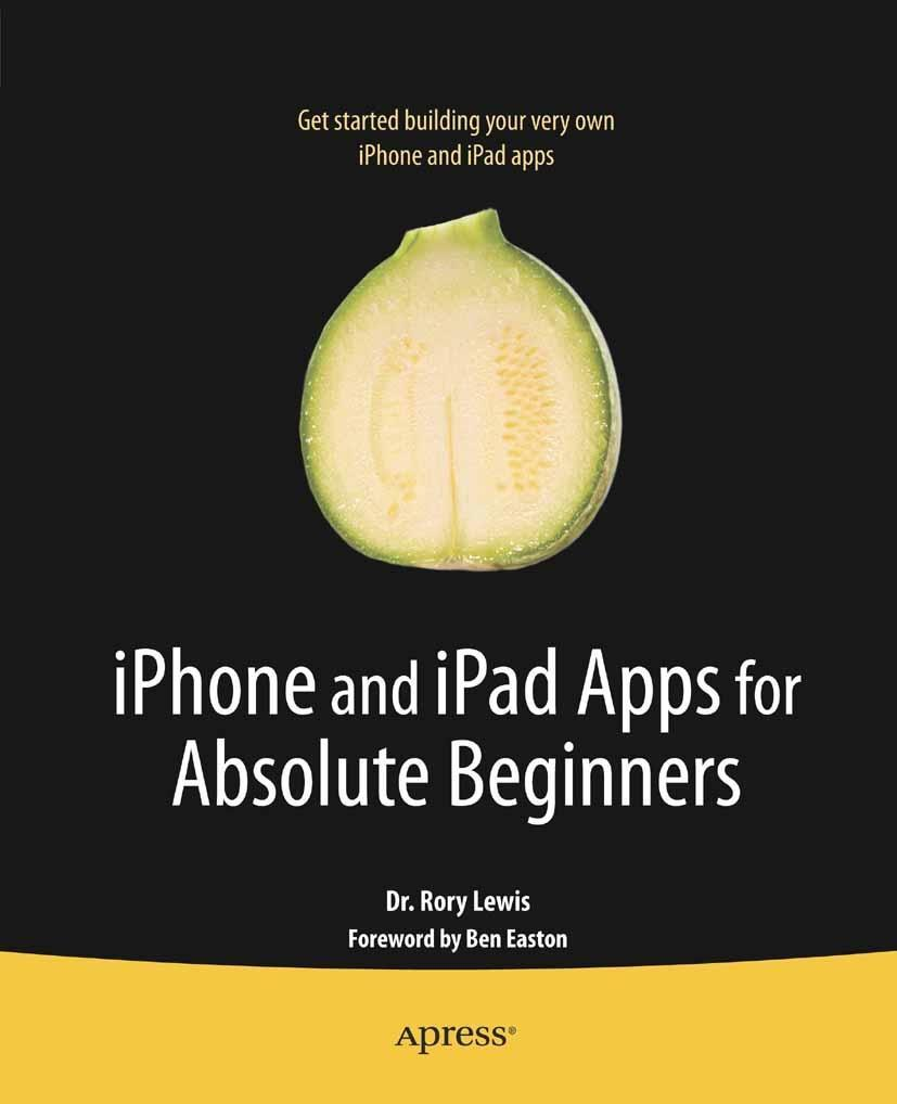 iPhone and iPad Apps for Absolute Beginners als eBook von Rory Lewis, Rory Lewis - Apress
