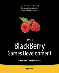 Learn Blackberry Games Development - Carol Hamer
