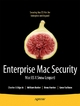 Enterprise Mac Security: Mac OS X Snow Leopard - Charles Edge; William Barker; Beau Hunter; Gene Sullivan