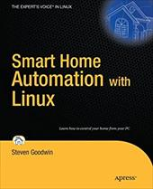Smart Home Automation with Linux - Goodwin, Steven