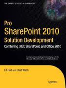 Ed Hild;Chad Wach: Pro SharePoint 2010 Solution Development