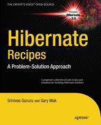 Srinivas Guruzu;Gary Mak: Hibernate Recipes