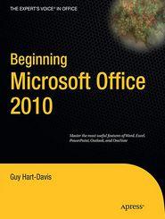 Beginning Microsoft Office 2010 - Guy Hart-Davis