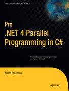 Freeman, Adam: Pro .NET 4 Parallel Programming in C