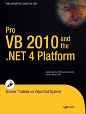 Pro VB 2010 and the .NET 4 Platform - Troelsen, Andrew / Agarwal, Vidya Vrat