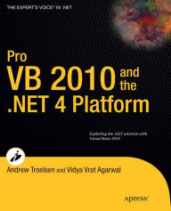 Pro VB 2010 and the .NET 4.0 Platform - Andrew Troelsen
