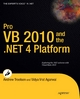 Pro VB 2010 and the .NET 4.0 Platform - Andrew Troelsen;  Vidya Vrat Agarwal