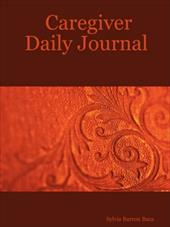 Caregiver Daily Journal - Baca, Sylvia Barron