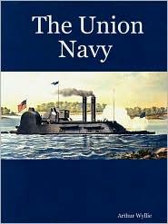 The Union Navy - Arthur Wyllie
