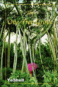 The One-Tree Grove - Yeshell