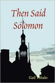 Then Said Solomon