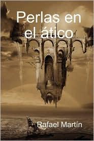 Perlas en El ático - Rafael Martn