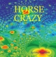 Horse Crazy - Ashley Goodlett