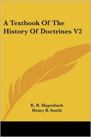 Textbook of the History of Doctrines V2