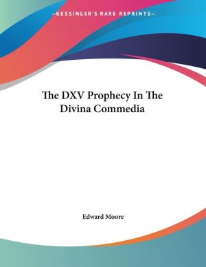 Dxv Prophecy in the Divina Commedia