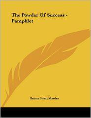 Powder of Success - Pamphlet - Orison Swett Marden