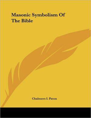 Masonic Symbolism of the Bible