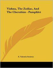 Vishnu, the Zodiac, and the Cherubim - Pamphlet - E. Valentia Straiton