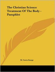 Christian Science Treatment of the Body - Pamphlet - M. Carta Sturge