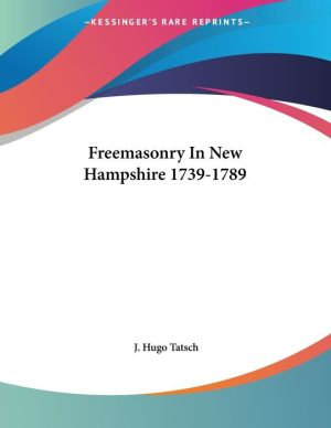 Freemasonry in New Hampshire 1739-1789