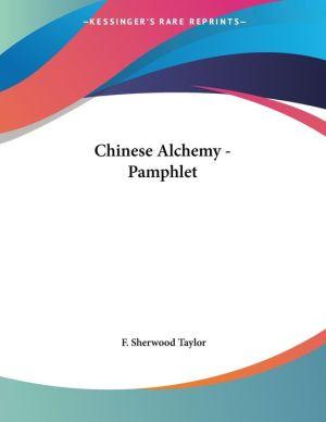 Chinese Alchemy - Pamphlet - F. Sherwood Taylor