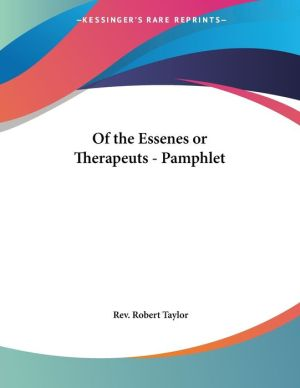 Of the Essenes or Therapeuts - Pamphlet