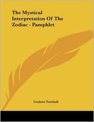 Mystical Interpretation of the Zodiac - Pamphlet - Coulson Turnbull
