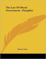Law of Moral Government - Pamphlet - Hudson Tuttle