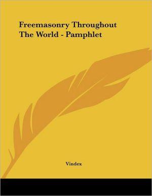 Freemasonry throughout the World - Pamphlet