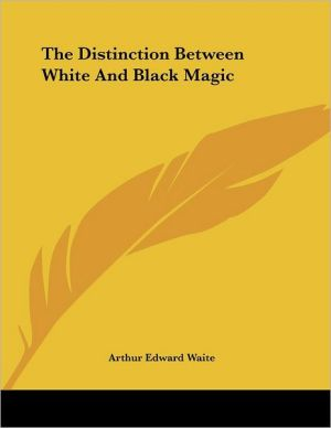 Distinction between White and Black Magic