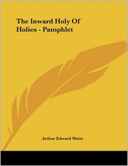 The Inward Holy of Holies - Pamphlet