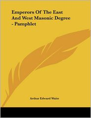 Emperors of the East and West Masonic Degree - Pamphlet